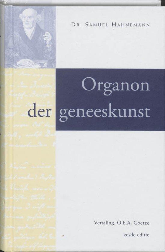 Organon Der Geneeskunst / Druk Her
