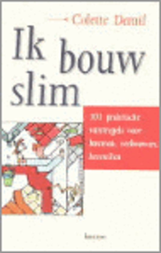 IK BOUW SLIM - Colette Demil |