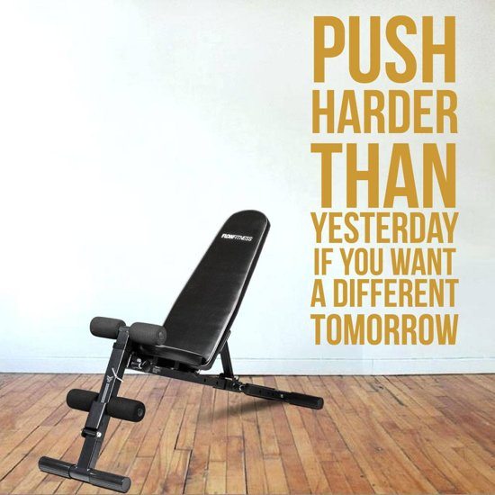 Muursticker Push Harder Than Yesterday If You Want A Different Tomorrow -  Goud -  72 x 160 cm  - Muursticker4Sale