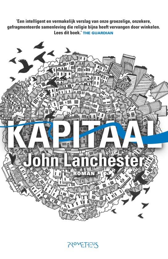 Boek cover Kapitaal van John Lanchester (Paperback)