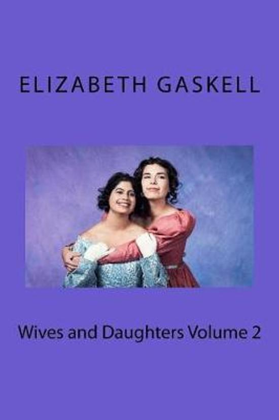 Wives and Daughters Volume 2