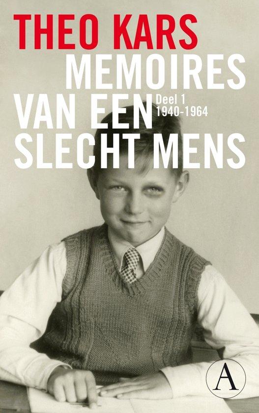 Memoires van een slecht mens / 1 1940-1964
