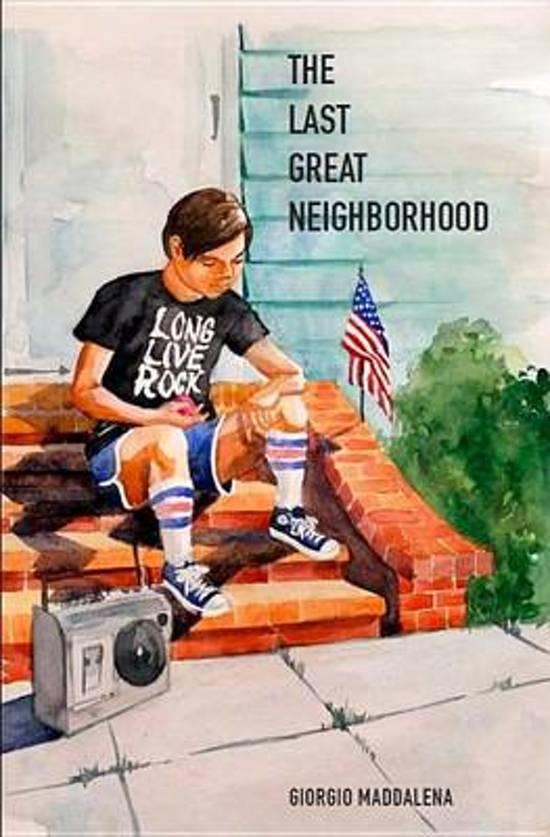The Last Great Neighborhood