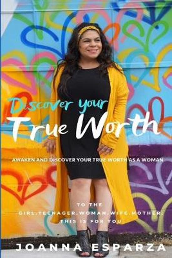 Discover Your True Worth: Awaken and Discover your true worth as a woman