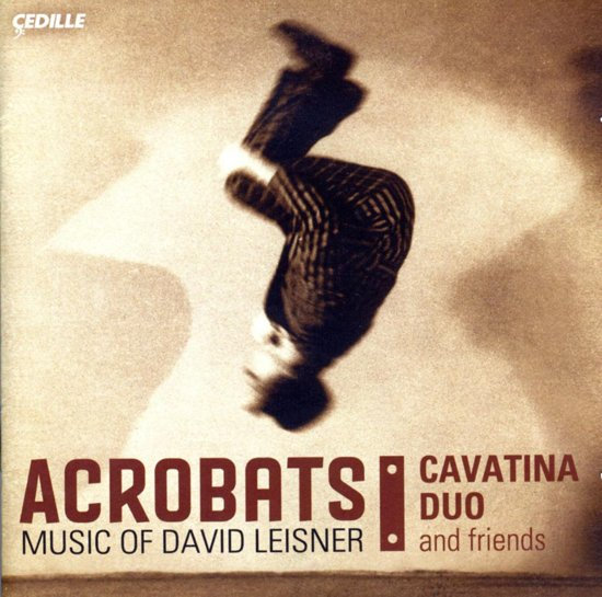 Acrobats - Music Of David Leisner