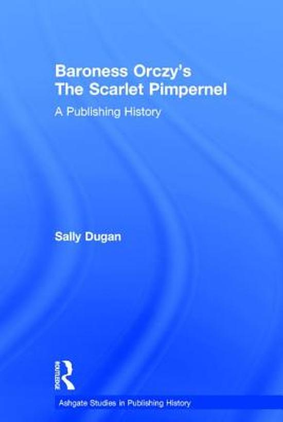 Baroness Orczy's The Scarlet Pimpernel