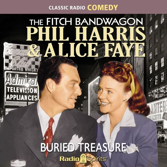 The Fitch Bandwagon With Phil Harris & Alice Faye
