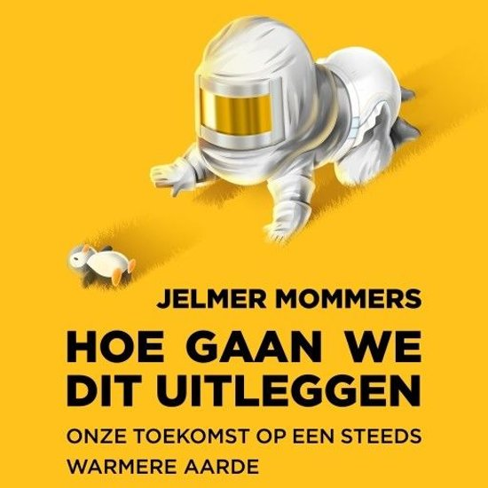 Boek cover Hoe gaan we dit uitleggen van Jelmer Mommers (Onbekend)