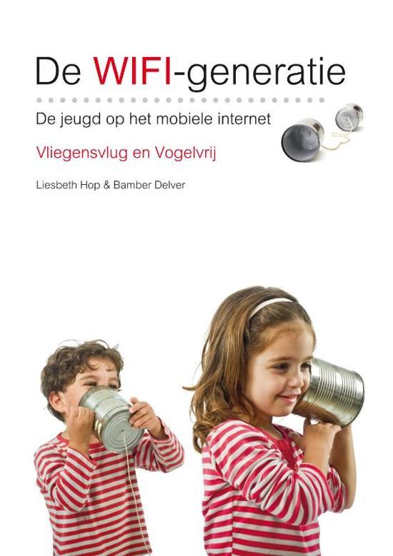 Boek cover De Wifi-Generatie van Liesbeth Hop (Hardcover)