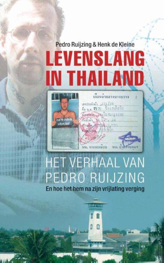 Boek cover Levenslang in Thailand van Pedro Ruijzing (Onbekend)