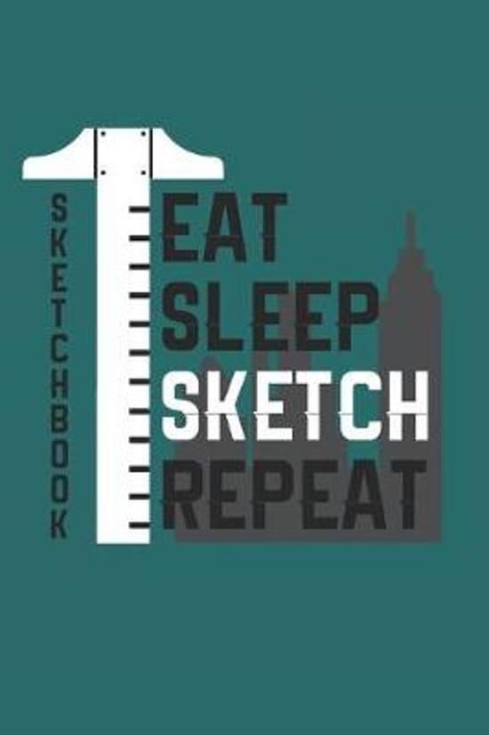 Sketchbook Eat Sleep Sketch Repeat