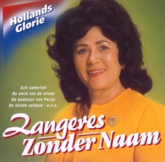 Zangeres Zonder Naam-Hollands Glorie