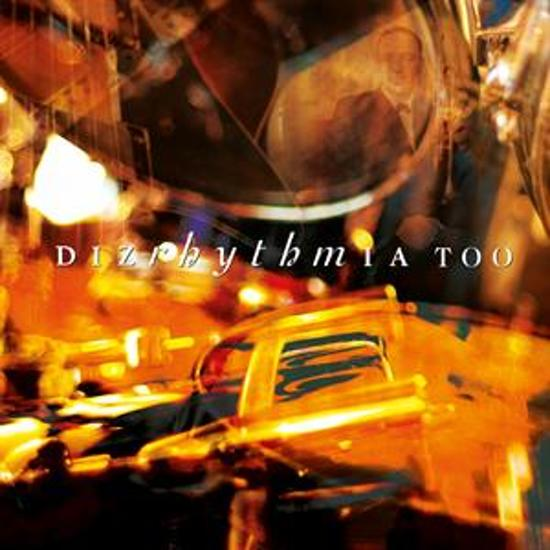 Dizrhythmia - Too