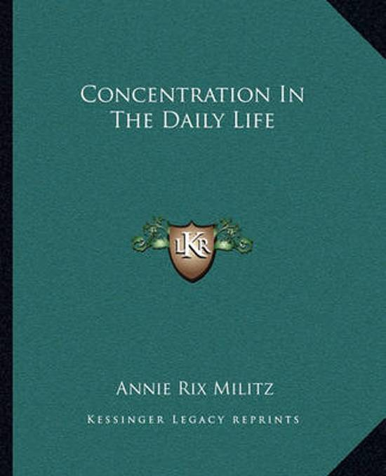 Concentration in the Daily Life
