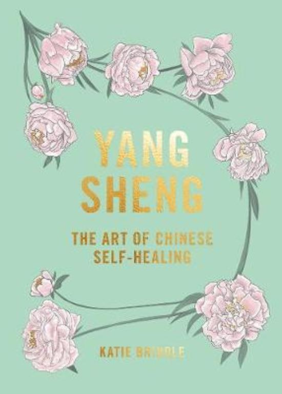 Yang sheng: the art of chinese self-healing