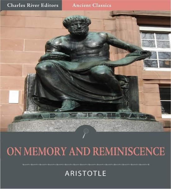 On Memory and Reminiscence (Illustrated Edition)