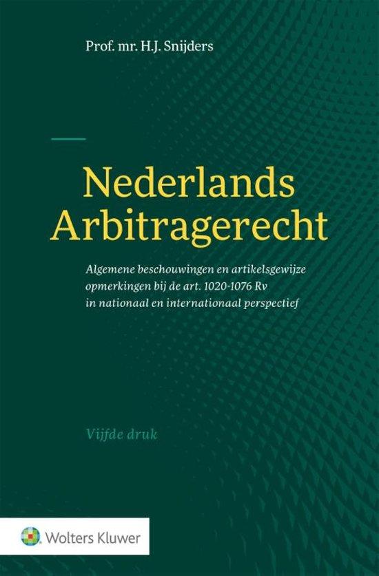 Boek cover Nederlands arbitragerecht van H.J. Snijders (Hardcover)