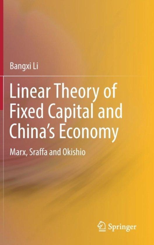 Linear Theory of Fixed Capital and China's Economy