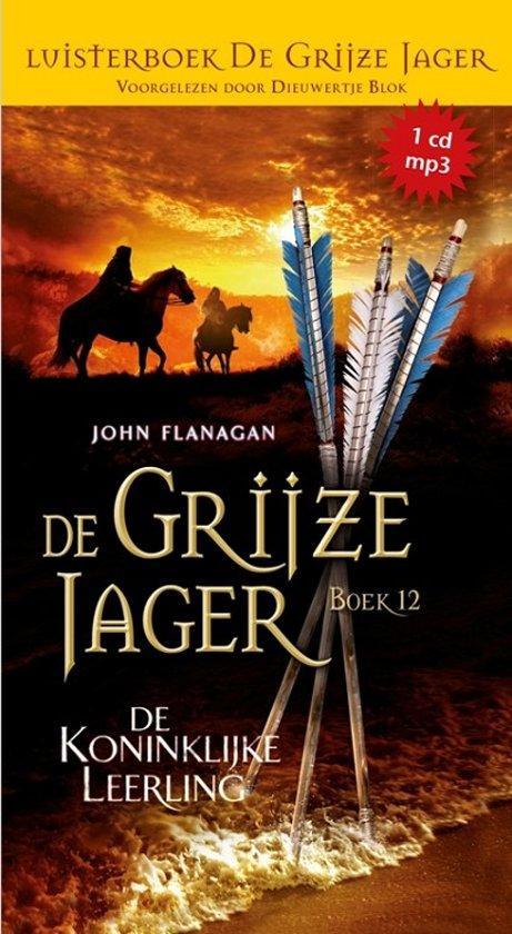 Boek cover De Grijze Jager 12 - De koninklijke leerling  (luisterboek) van John Flanagan (Onbekend)