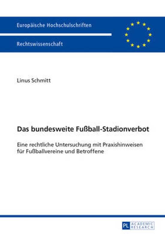 Das Bundesweite Fu ball-Stadionverbot