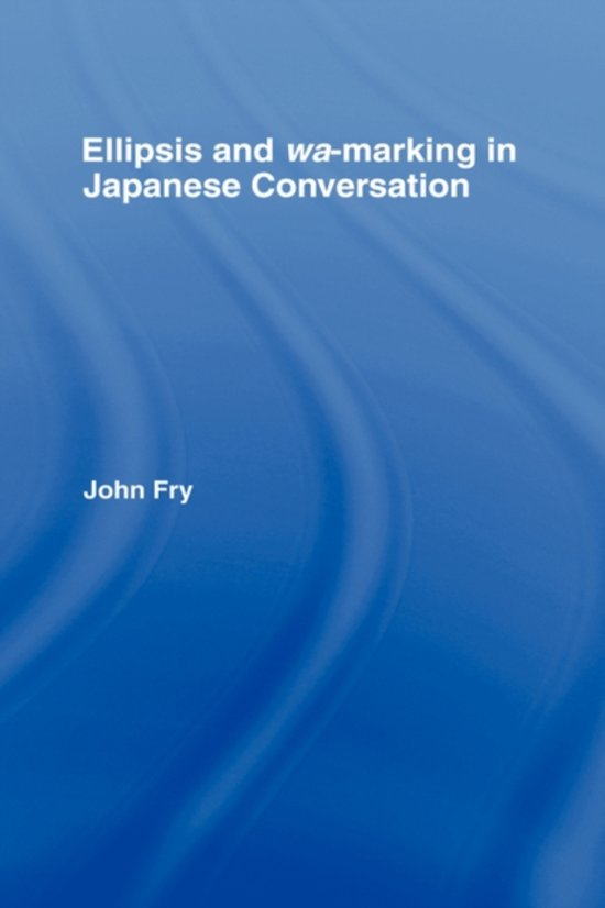 Ellipsis and wa-marking in Japanese Conversation