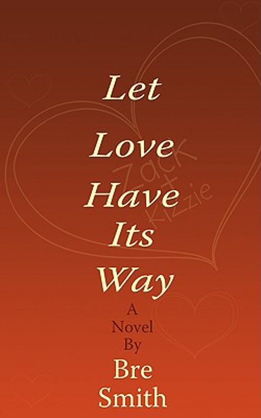 Let Love Have Its Way