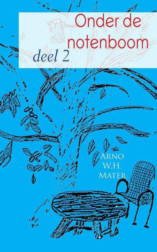2 onder de notenboom - Arno W.H. Mater pdf epub