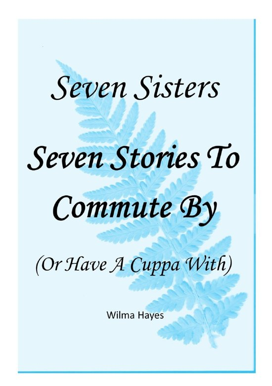 Seven Sisters: Stories to Commute By, Book 5