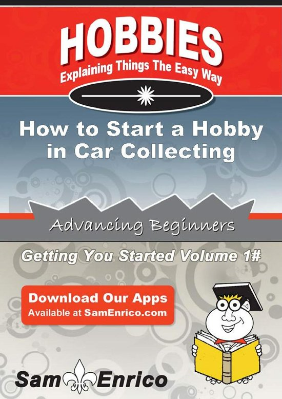 How to Start a Hobby in Car Collecting
