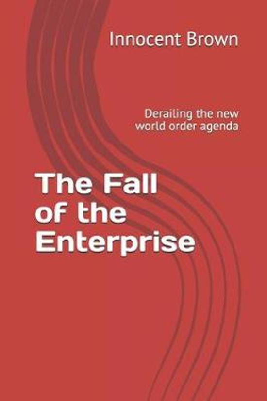 The Fall of the Enterprise