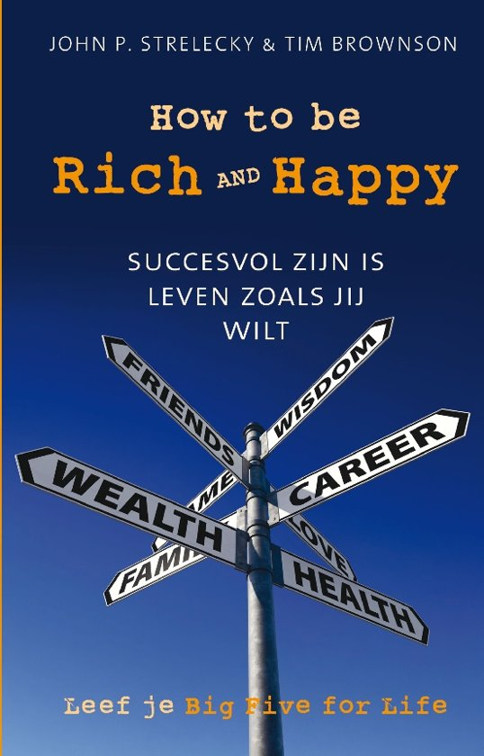 How to be rich and happy (Nederlandstalig)