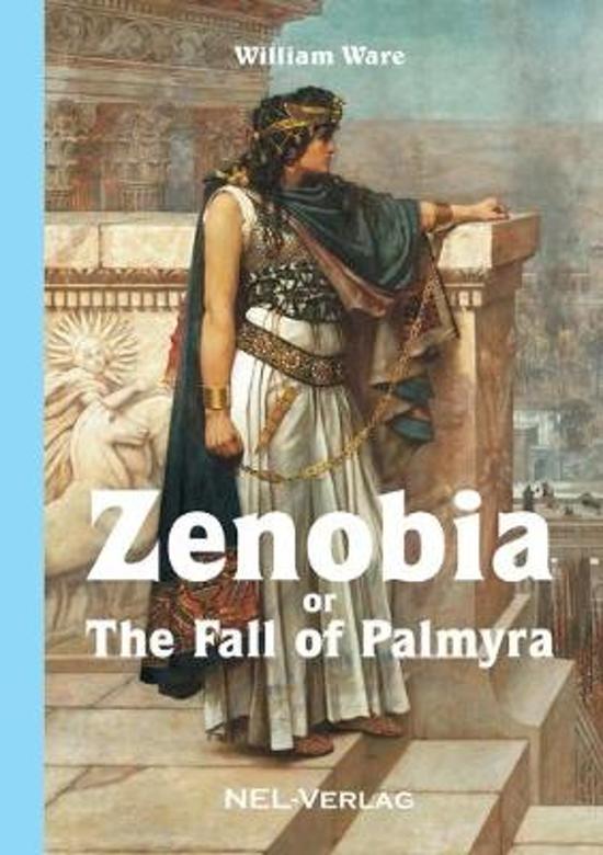 Zenobia Or the Fall of Palmyra, Novel