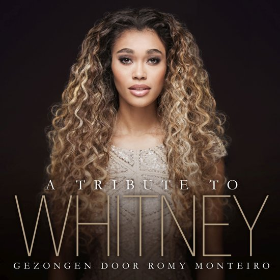A Tribute To Whitney - Gezongen Door Romy Monteiro