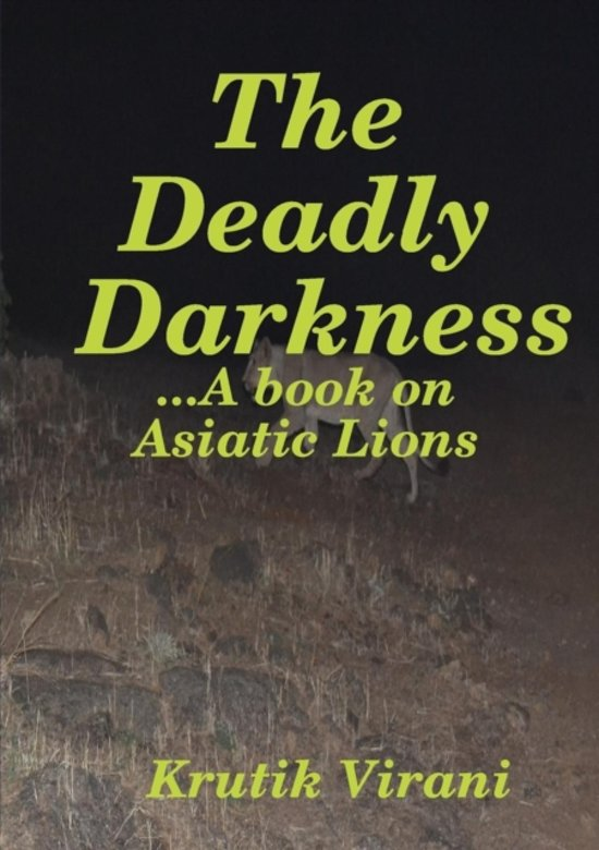 The Deadly Darkness