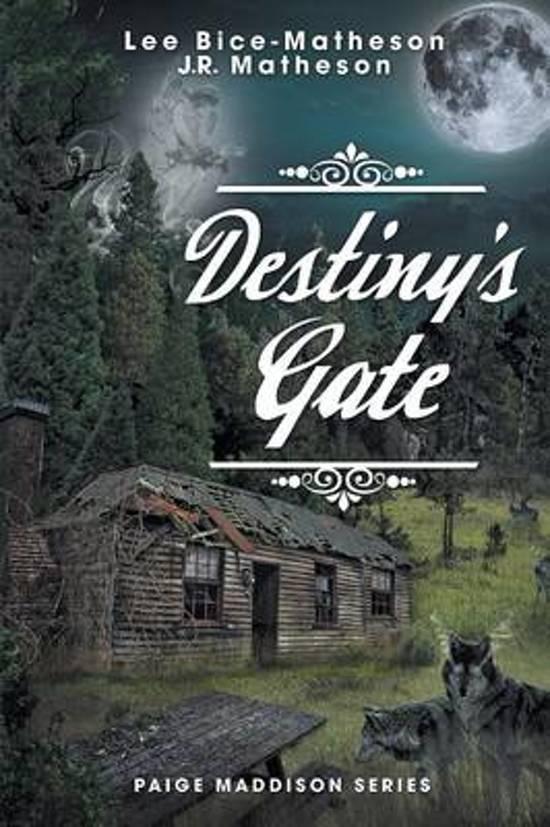 Destiny's Gate - Book Two, Paige Maddison Series