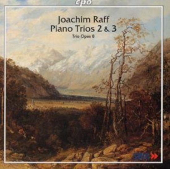 Raff: Piano Trios 2 & 3 / Trio Opus 8