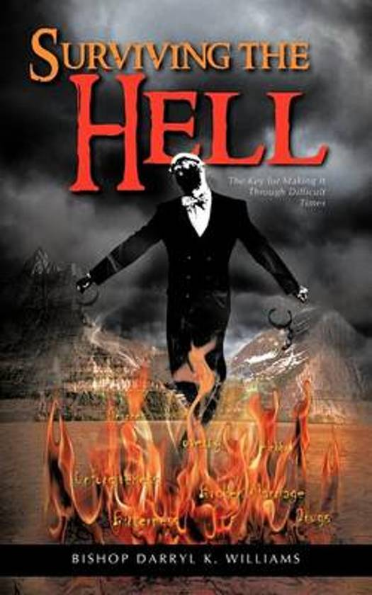 Surviving the Hell