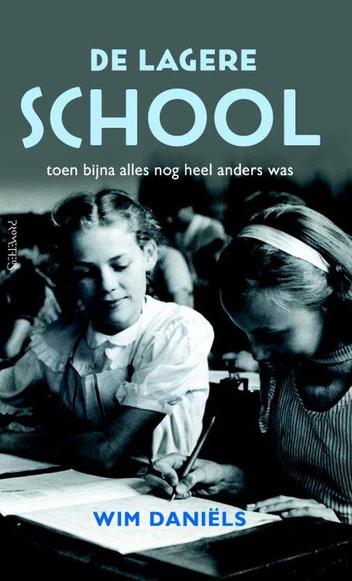 Boek cover De lagere school van Wim Daniëls (Paperback)