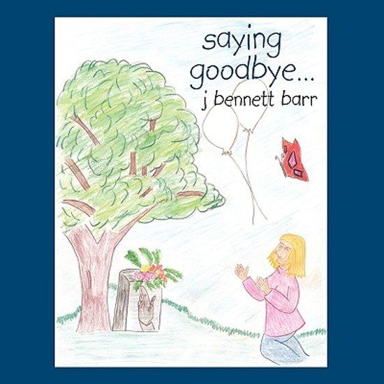 Saying Goodbye...