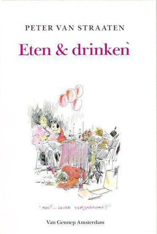 Bol Com Eten Drinken Peter Van Straaten 9789060129036 Boeken