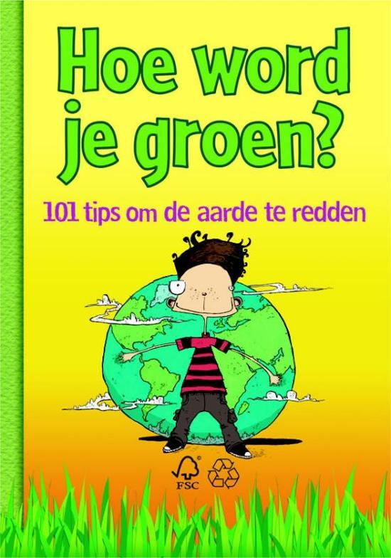 Hoe word je groen?