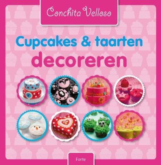 bol com   Cupcakes  u0026 taarten decoreren, Conchita Velloso   9789058779182   Boeken