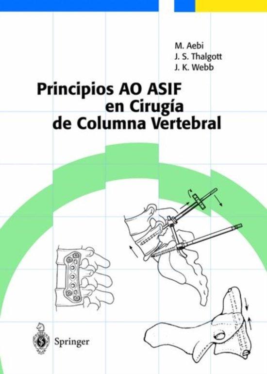 Bolcom Principios Ao Asif En Cirugia De Columna Vertebral M Aebi