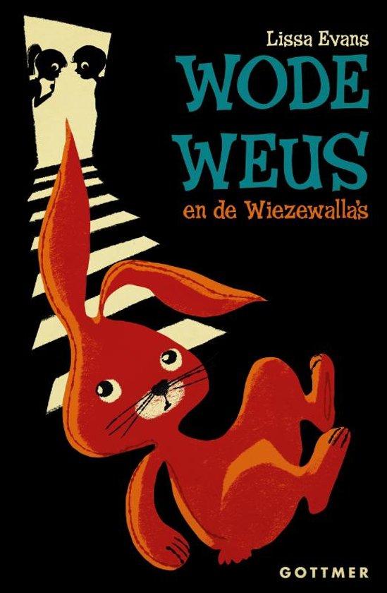 Wode Weus en de Wiezewalla's