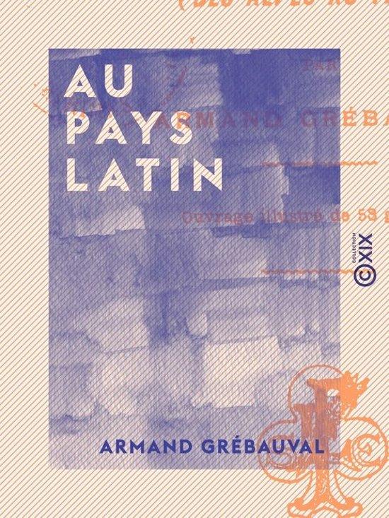 Au pays latin