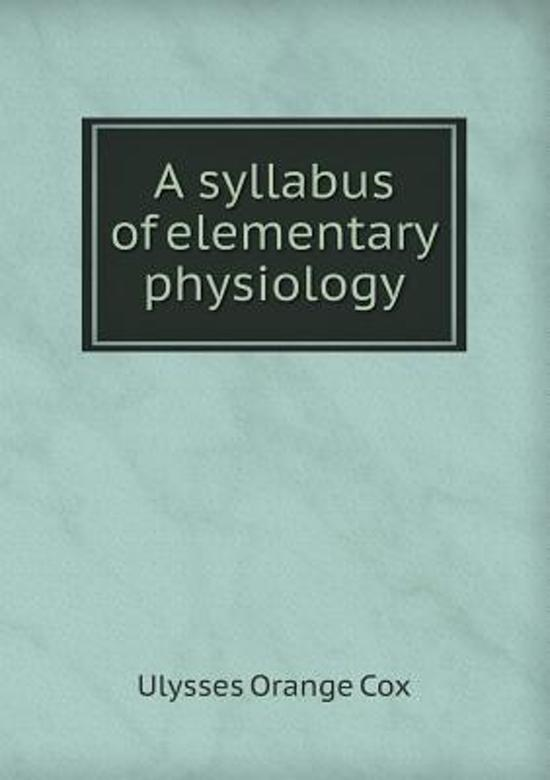 syllabus physiology High school anatomy & physiology curriculum essentials document boulder valley school district department of curriculum and instruction may 2012.