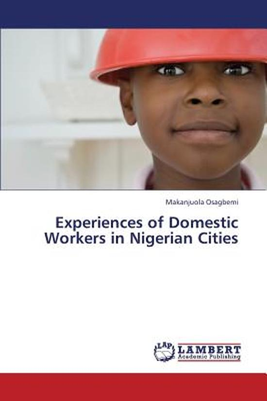 Experiences of Domestic Workers in Nigerian Cities