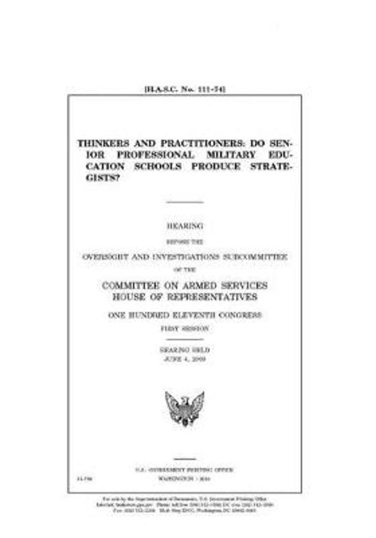 Thinkers and practitioners: do senior professional military education schools produce strategists?
