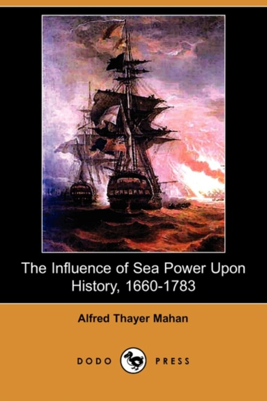 alfred t mahans sea power strategy Discuss how the views of alfred t mahan helped shaped us naval development and strategy alfred t mahan is one of the most influential naval military strategists of the 19th century he wrote the book, the influence of sea power upon history, 1660-1783 in 1890 and this book has become the.