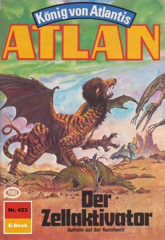 Atlan 423: Der Zellaktivator (Heftroman)